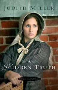 A-Hidden-Truth-Home-to-Amana-by-Miller-Judith-Paperback