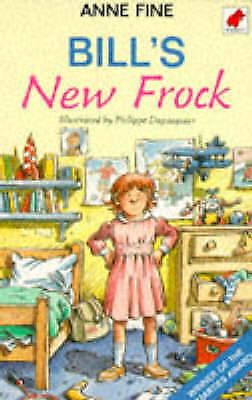 Fine, Anne, Bill's New Frock, Excellent Book