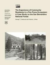 The Experience of Community Residents in a Fire-Prone Ecosystem : A Case...
