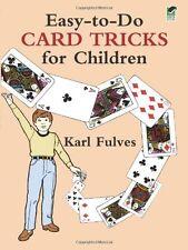 Dover Magic Bks.: Easy-to-Do Card Tricks for Children by Karl Fulves (1989, Paperback)