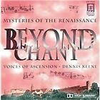 Beyond Chant: Mysteries of the Renaissance (1994)