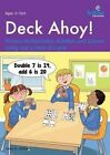 Deck Ahoy!: Primary Mathematics Activities and Games Using Just a Deck of Cards by Janis Abbott (Paperback, 2015)