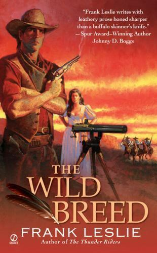 The Wild Breed by Frank Leslie (2008, Paperback)
