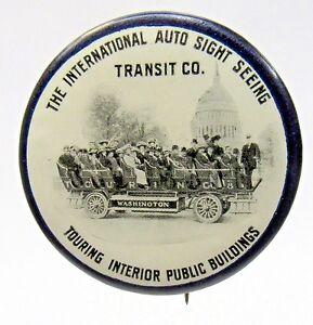 "c.1910 INTERNATIONAL AUTO SIGHT SEEING TRANSIT Co tour bus 1.5"" Pinback Button *"