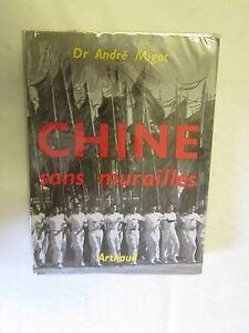 Dr-Andre-Migot-034-Chine-sans-Murailles-034-Editions-Arthaud-1960