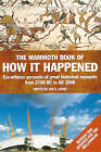 The Mammoth Book of How it Happened by Little, Brown Book Group (Paperback, 2000)