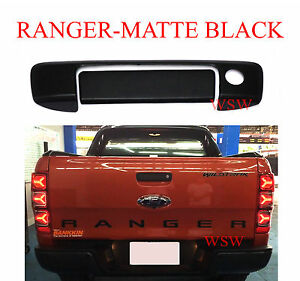 Details About Matte Black Keyhole Tailgate Handle Cover For Ford Ranger Wildtrak Px T6 2012 16