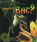 What is a Bat? by Bobbie Kalman, Heather Levigne (Mixed media product, 2006)