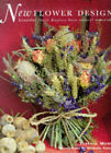 New Flower Design: Beautiful Floral Displays from Natural Materials by Terence Moore (Hardback, 1999)