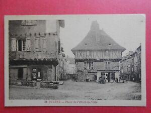 SAINT-CÉRÉ    :    La Place de l'Hôtel de Ville.....VO.131.
