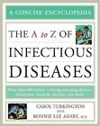 Library of Health and Living: The A to Z of Infectious Diseases by Bonnie Lee Ashby and Carol A. Turkington (2007, Paperback, Revised)