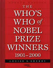 The Who's Who of Nobel Prize Winners, 1901-2000 by Louise S. Sherby (Hardback, 2001)