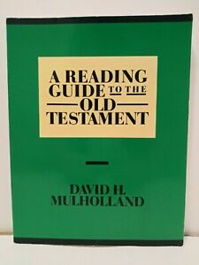 A-Reading-Guide-to-the-Old-Testament-by-David-H-Mulholland