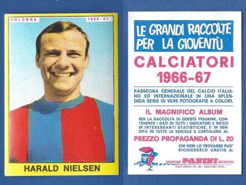 FIGURINA CALCIATORI PANINI 1966//67 NIELSEN NUOVA//NEW BOLOGNA