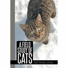 A Field Study of Cats by April Rhodes - James (Hardback, 2014)