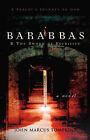 Barabbas & the Sword of Sacrifice by John Marcus Tompkins (Paperback / softback, 2003)