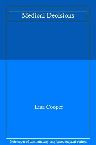 Medical Decisions,Lisa Cooper