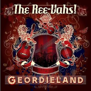Geordieland     -     The Debut Album from The Ree-Vahs!