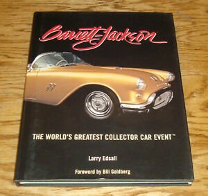 Barrett Jackson World S Greatest Collector Car Event Hardcover