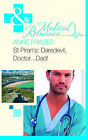 St Piran's: Daredevil, Doctor...Dad! by Anne Fraser (Paperback, 2011)