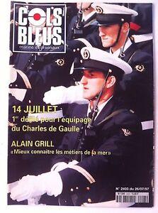 COLS BLEUS n°2403 du 26-07-1997; 14 juillet- défilé équipage du G. De Gaulle Tn1JwqHl-09102237-385691478