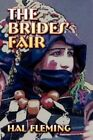 The Brides' Fair 9781605637068 by Hal Fleming Paperback