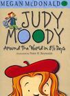 Judy Moody Around the World in 8 1/2 Days von Megan McDonald (2011, Taschenbuch)
