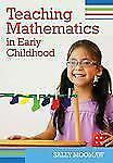 TEACHING MATHEMATICS IN EARLY CHILDHOOD - SALLY MOOMAW (PAPERBACK) NEW