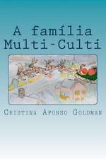 A Familia Multi-Culti : Um Conto de Natal by Cristina Afonso Goldman (2015,...