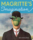 Magritte's Imagination by Susan Goldman Rubin (Board book, 2009)