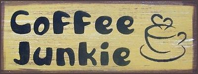 Coffee Junkie Rustic Primitive Country Distressed Wood Sign Home Decor