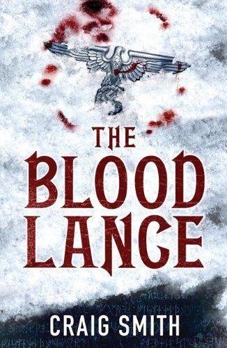 1 of 1 - CRAIG SMITH ___ THE BLOOD LANCE ___ BRAND NEW ___ UK FREEPOST