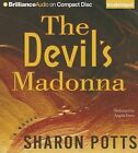The Devil's Madonna by Sharon Potts (CD-Audio, 2013)