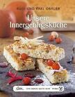 Das große kleine Buch: Unsere Innergebirgsküche von Rudi Obauer und Karl Obauer (2014, Gebundene Ausgabe)