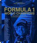 Formula 1: World Champions by Rainer W. Schlegelmilch (Hardback, 2012)
