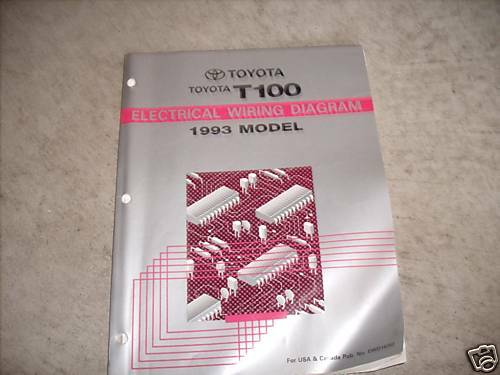 1993 Toyota T100 T 100 Electrical Wiring Diagram Troubleshooting Manual Ewd
