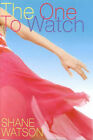The One to Watch by Shane Watson (Paperback, 2002)