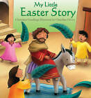 My Little Easter Story by Christina Goodings (Hardback, 2011)
