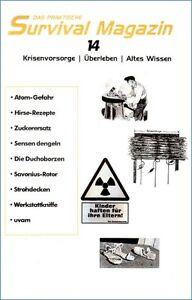 Survival-Magazin-Nr14-Dengeln-Sense-Zuckerersatzstoffe-Krisenvorsorge-Prepper