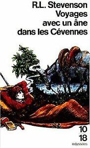 Voyages-avec-un-ane-dans-les-Cevennes-10-18-de-Stev-Livre-etat-tres-bon