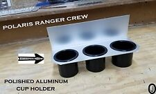 Polaris Ranger crew Cup drink Holder polished aluminum > also great on Boats