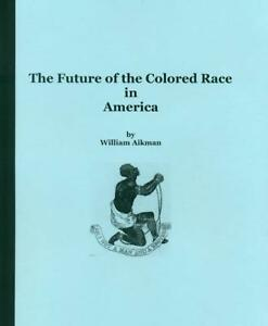 The-Future-of-the-Colored-Race-in-America-1862