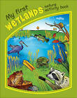 My First Wetlands Nature Activity Book by James Kavanagh (Novelty book, 2011)