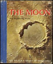 Moon Our Neighboring World by Otto Binder 1959 Golden Library of Knowledge