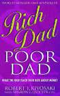 Rich Dad, Poor Dad: What the Rich Teach Their Kids About Money by Robert T. Kiyosaki, Sharon L. Lechter (Paperback, 2002)