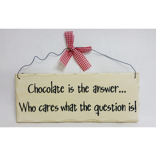 """10/""""x 4/"""" Wood Sign Chocolate Is The Answer Question Wall Hanging Decor Wooden 328"""