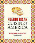 Puerto Rican Cuisine in America: Nuyorican and Bodega Recipes by Oswald Rivera (Paperback, 2015)