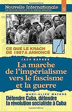 Nouvelle Internationale No. 5 : La Marche de l'Imperialisme vers le Fascisme et