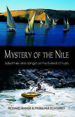 The Mystery of the Nile: Adventure and Danger on the Everest of Rivers: Adventur