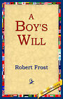 A Boy's Will by Robert Frost (Paperback / softback, 2004)